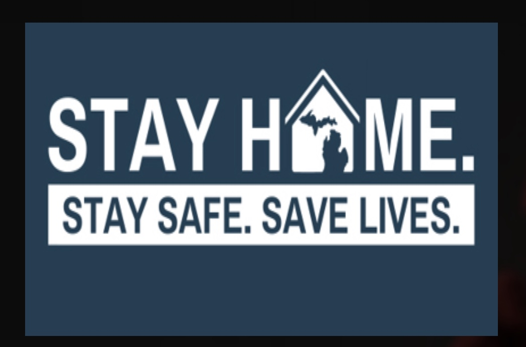 """Governor Whitmer Extends, Expands """"Stay Home, Stay Safe"""" Executive Order to Save Lives"""